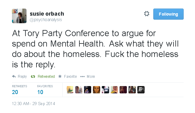 FireShot Screen Capture #1378 - 'susie orbach on Twitter_ _At Tory Party Conference to argue for spend on Mental Health_ Ask what they will do about the homeless_ Fuck the homeless is the reply__' - twitte