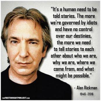 Alan Rickman on human need for stories