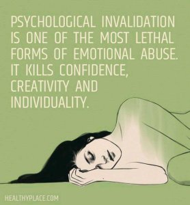 Psychological invalidation